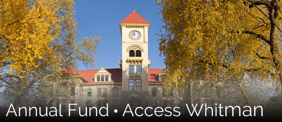 Give to the Annual Fund or Access Whitman