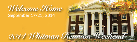 2014 Whitman Reunion Weekend Banner