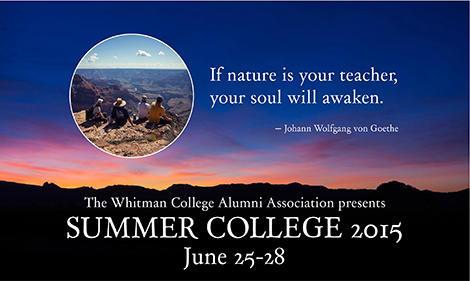The Whitman College Alumni Association presents Summer College 2015