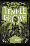 Temple Grove by Scott Elliott