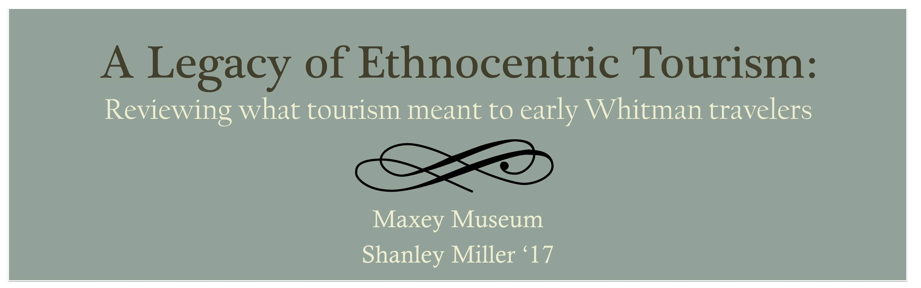 A Legacy of Ethnocentric Tourism Cover Photo
